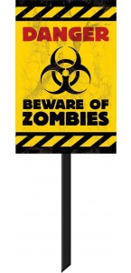Panneau zone de danger présence de zombies Halloween