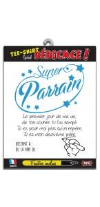 T-shirt dédicace Super Parrain  avec crayon