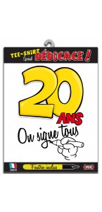 T-shirt humoristique 20 ans on signe tous + feutre