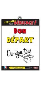 T-shirt humoristique mixte bon départ on signe +feutre