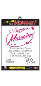 T-shirt dédicace Super Marraine avec crayon
