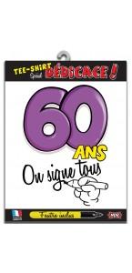 T-shirt humoristique 60 ans on signe tous + feutre