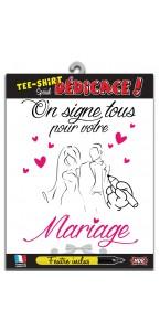 T-shirt humoristique mariage on signe tous + feutre