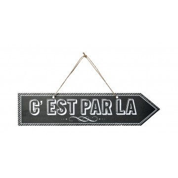 Pancarte C'EST PAR LA 48,5 x 11 cm