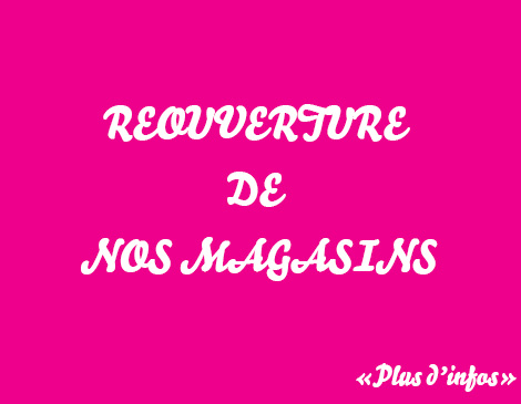 Reouverture magasins